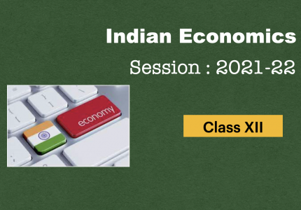 Chapter : Indian Economics (India at Eve of Independence)