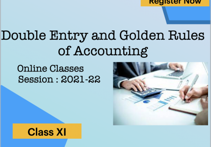 Double Entry and Types of Accounts