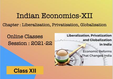 Liberalisation, Privatisation, Globalisation