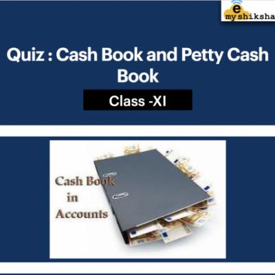 Quiz : Cash Book and Petty Cash Book