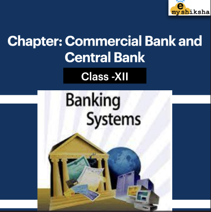 Commercial Bank and Central Bank