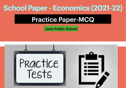 Quiz : Economics | Lions Public School | 2021-22